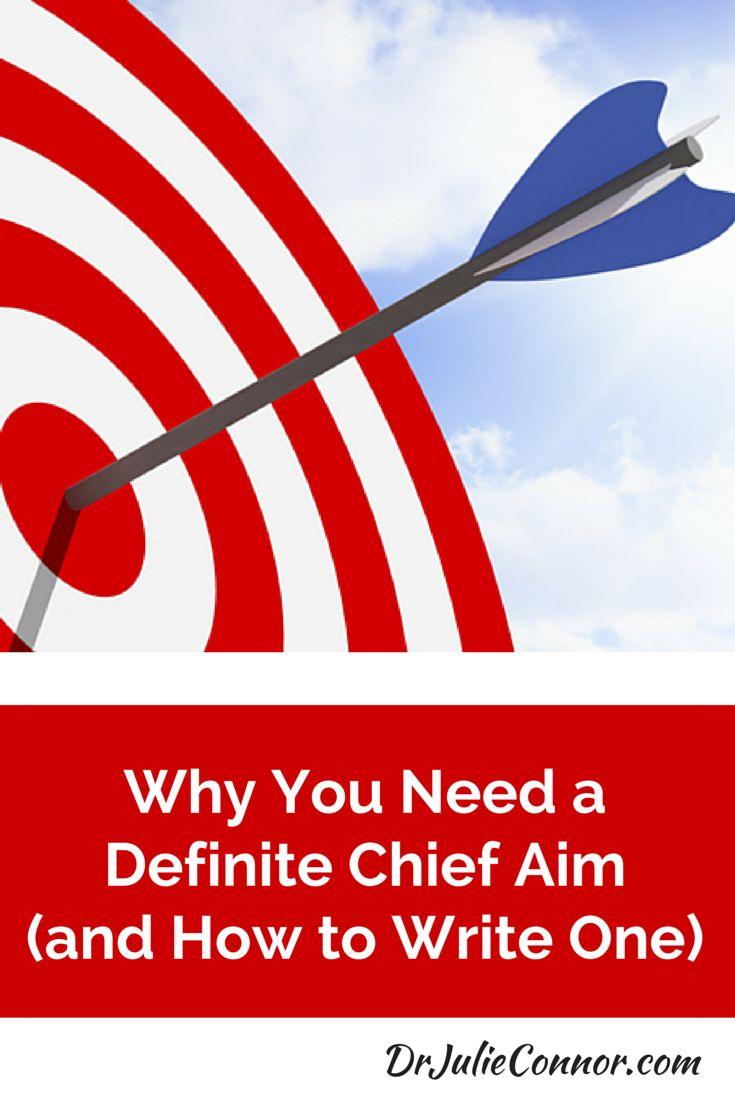 writing a definite chief aim