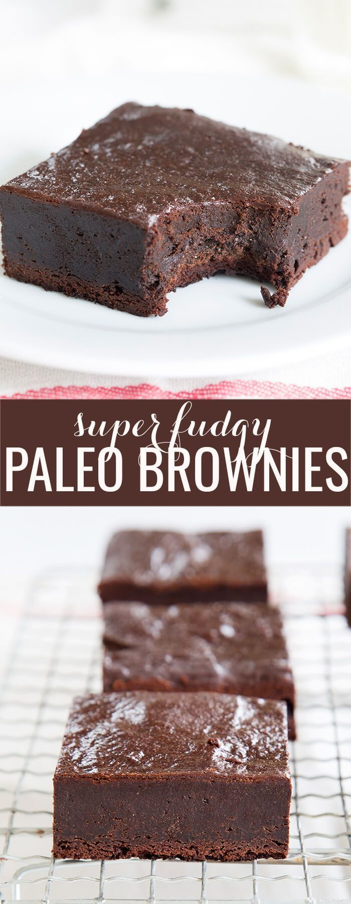 Super fudgy Paleo brownies, made with plenty of chopped chocolate, almond flour and a touch of coconut flour, will be your new favorite—Paleo or not!