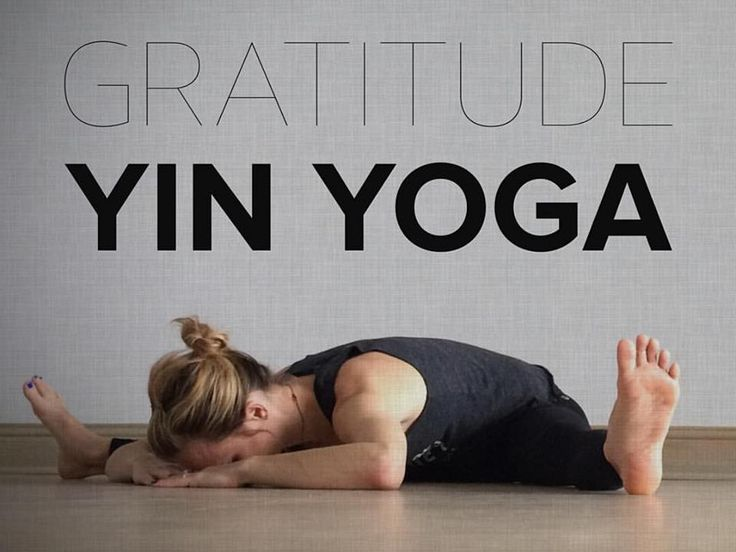 Yin Yoga Sequence for Gratitude: Releasing worry, fear, and concern