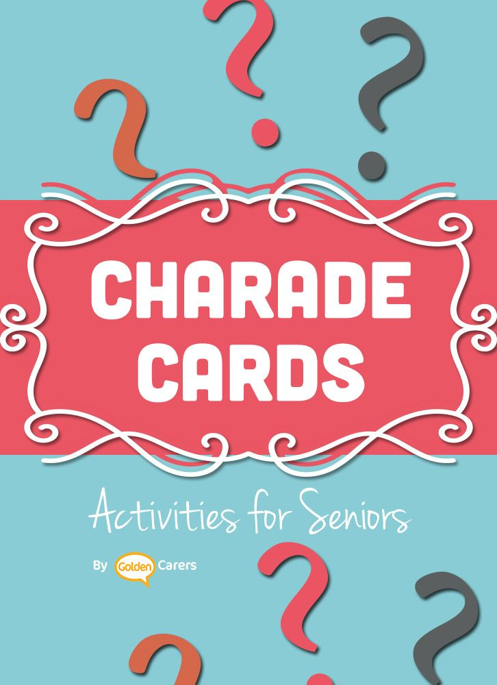 Charades Game for the Elderly: Charades is a game suitable for all ages! It  involves acting out words or phrases printed on cards.