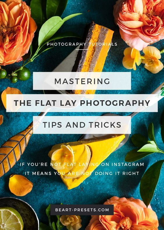 Mastering the Flat Lay Photography | photography tips for social media | instagram photo ideas