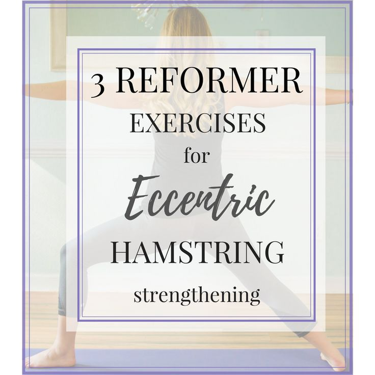 3 eccentric hamstring exercises that you can perform on the Pilates reformer! Prevent ACL tears and hamstring tendon injury with these exercises.