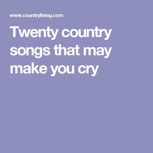 best 25 country songs ideas on pinterest country