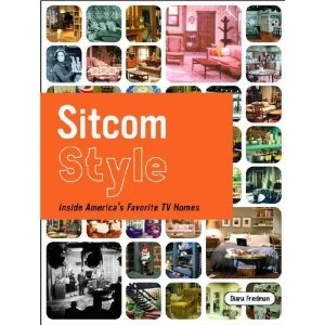 """""""Sitcom Style: Inside America's Favorite TV Homes"""" by Diana Friedman [Hardcover] ...Includes: """"I Love Lucy"""" , """"The Addams Family"""" , """"I Dream of Jeannie"""" """"Three's Company"""" , """"Happy Days"""" , """"The Cosby Show"""", """"Roseanne"""" """"Friends"""" , """"Sex & The City"""" and Will & Grace ...and more! Cool, huh?Worth Reading, Favorite Tv, America Favorite, Book Worth, Sitcoms Style, Inside America, Diana Friedman, Tvs, Book Libraries"""