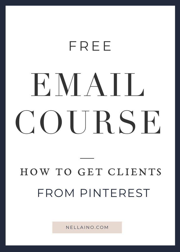 How to get your first client from Pinterest. Free Pinterest email course by Nellaino. Learn how to get your first client from Pinterest! www.nellaino.com #freecourse #free #pinterestmarketing #gettingnewclients