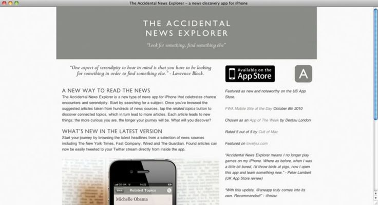 """Read more: https://www.luerzersarchive.com/en/magazine/app-detail/creativeapplicationsnet-55737.html CreativeApplications.Net This news app for the iPhone shows not only articles on the subject entered but also thematically related texts. Visitors can also begin by simply browsing the headlines in papers and magazines such as Wired, The New York Times, or The Guardian. Articles found can be immediately forwarded by Twitter. Andy Sandoz: """"Navigation via dynamic association and intelligence is…"""