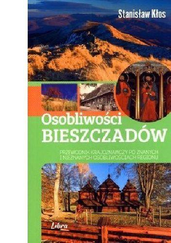 Osobliwości Bieszczadów - Stanisław Kłos (232838) - Lubimyczytać.pl
