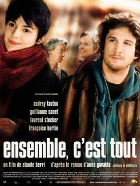 Ensemble, c'est tout (2007) - Franse films