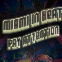 Pay Attention [THE INSTRUMENTAL] by MIAMI IN HEAT ☼ on SoundCloud