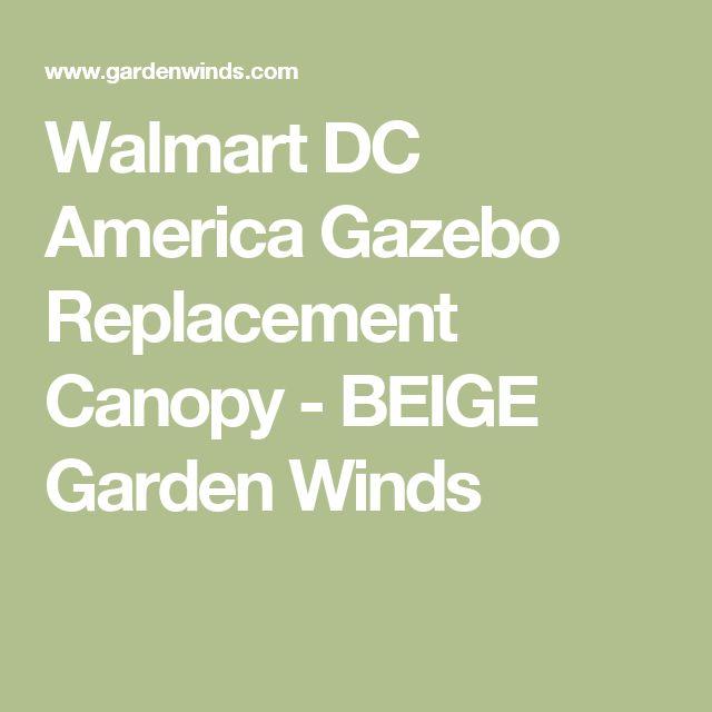 Walmart DC America Gazebo Replacement Canopy - BEIGE Garden Winds