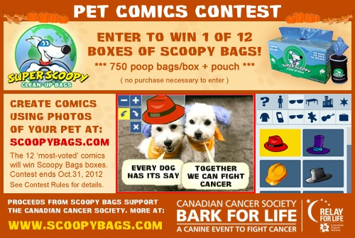 oct. pet comics contest is on at http://scoopybags.com/pet_comics_contest.php (win a year's supply of poop bags + pouch!)