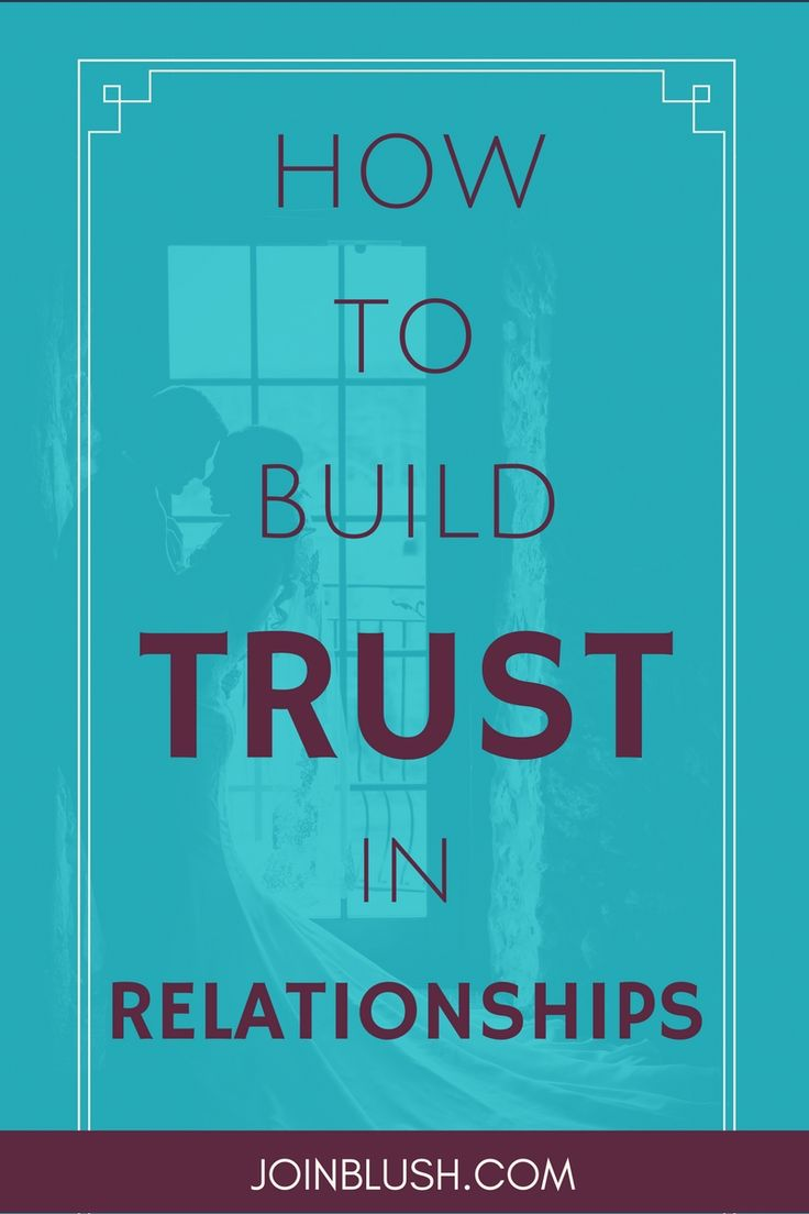 relationship and trust advice
