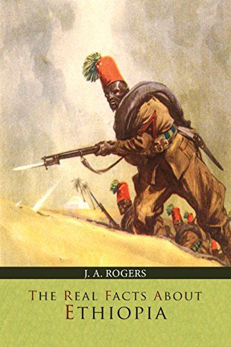 The Real Facts about Ethiopia by J. A. Rogers http://www.amazon.com/dp/1614278539/ref=cm_sw_r_pi_dp_LQjIwb036TH0A