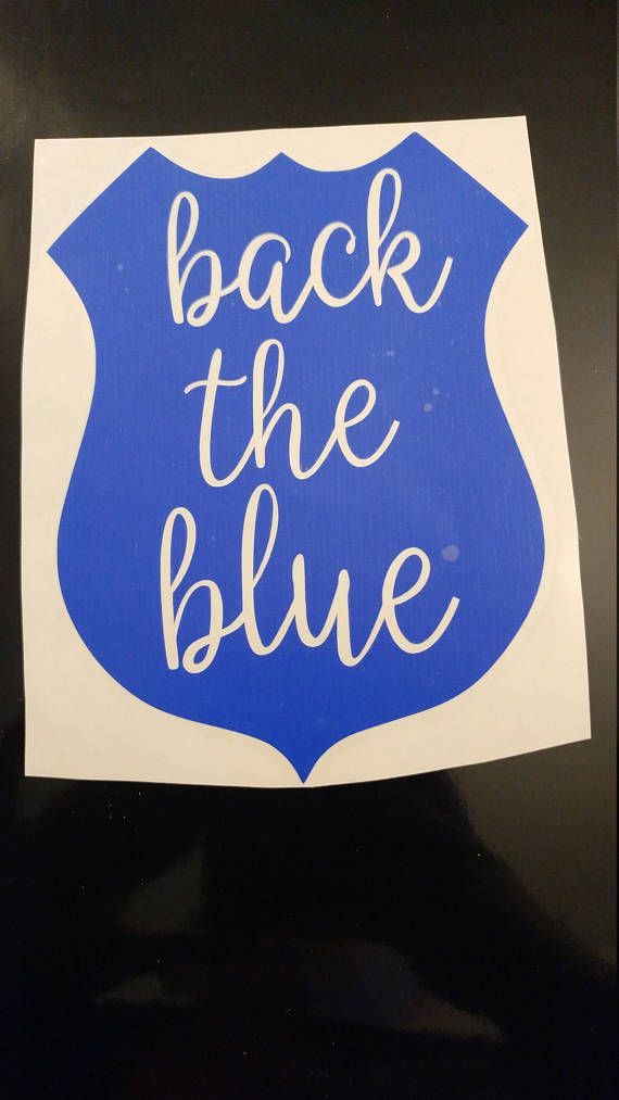 Check out this item in my Etsy shop https://www.etsy.com/listing/535129691/back-the-blue-decal-leo-decal-police