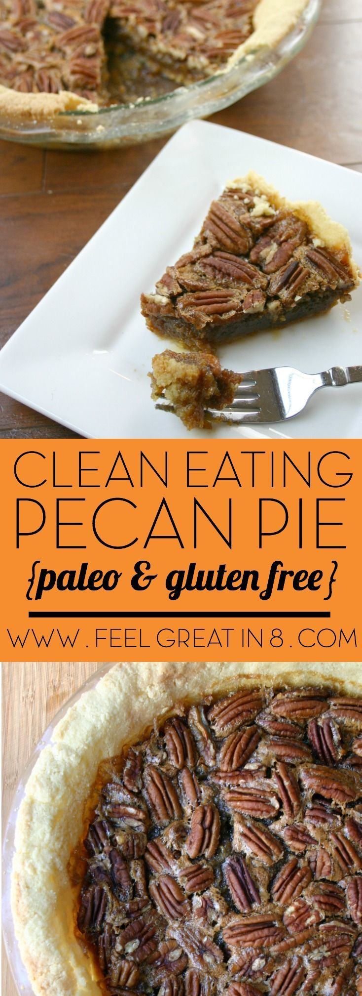 No one will ever guess that this delicious Pecan Pie is clean eating, paleo friendly, gluten free and refined sugar free! Made with an almond flour crust, heart healthy coconut oil, and sweetened with pure maple syrup, this healthier dessert looks and tastes just as good as the original! | Feel Great in 8
