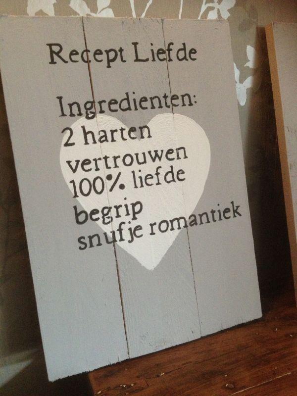 Liefdes recept  leuk op steigerhout