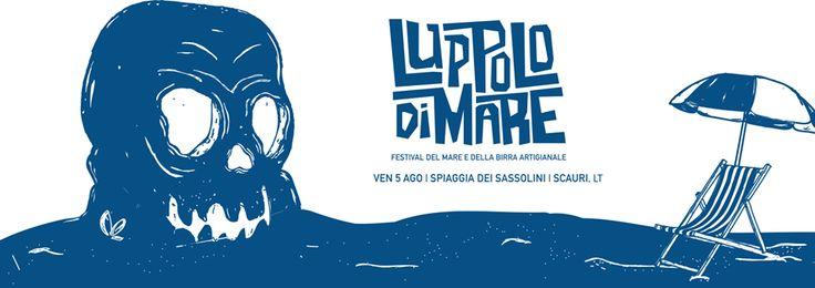 2 edizione Luppolo di Mare, Venerdi 05 Agosto a Scauri, dalle ore 19:00 splendido mare ottime birre artigianali #shfactoryroma