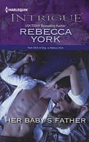 Her Baby's Father by Rebecca York - FictionDB