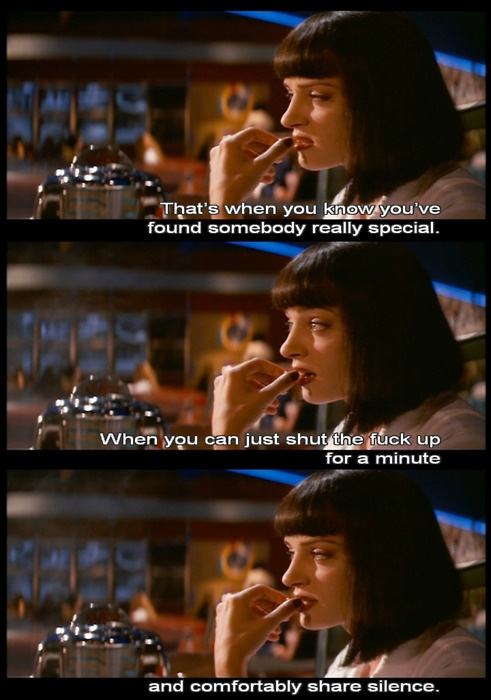 I could repin Tarantino films all day. Though this line, this scene... Pulp Fiction is one of the best.