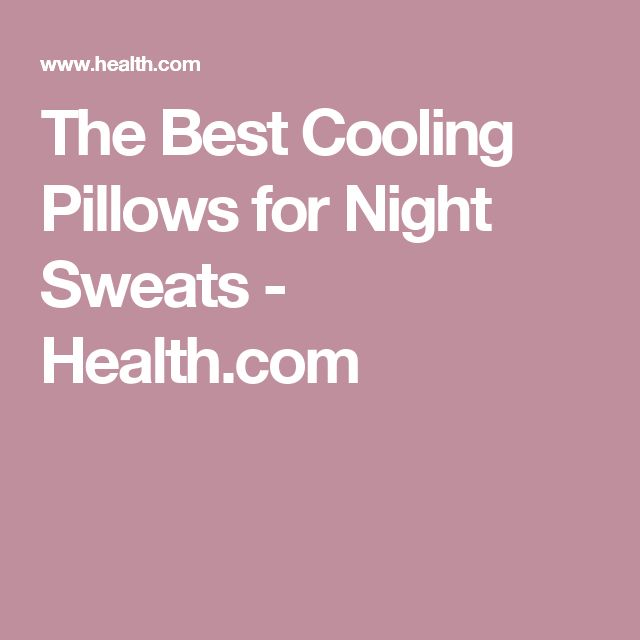 the best cooling pillows for night sweats healthcom
