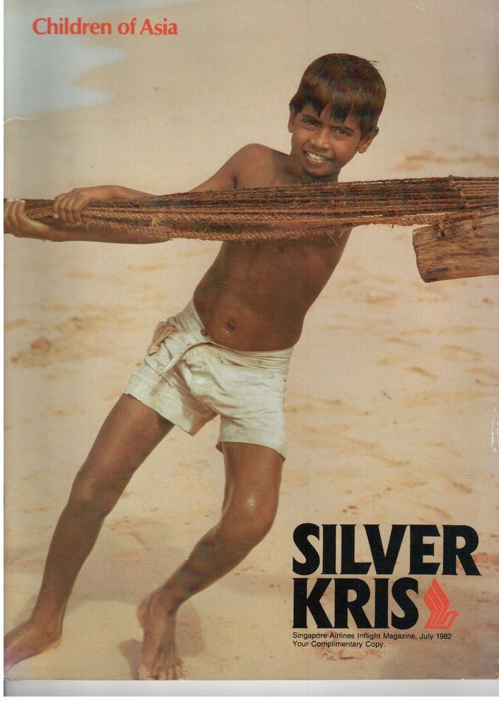 SINGAPORE AIRLINES SILVER KRIS INFLIGHT MAGAZINE JULY 1982 CABIN CREW PICS SQ  -Singapore Airlines Inflight Magazine - Silver Kris July 1982. 96 pages