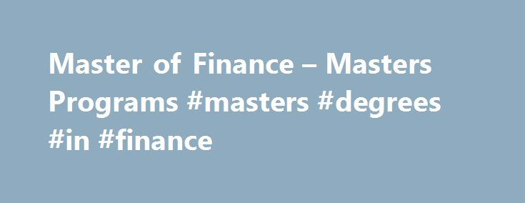 "Master of Finance – Masters Programs #masters #degrees #in #finance http://fitness.nef2.com/master-of-finance-masters-programs-masters-degrees-in-finance/  # Home Master of Finance Master of Finance The Master of Finance (MFin) degree at Iowa State is designed to prepare students for careers in corporate finance, financial analysis, investing and wealth management, and risk management. Although not a ""quant"" program, the Iowa State MFin emphasizes more quantitative methods and skills than…"