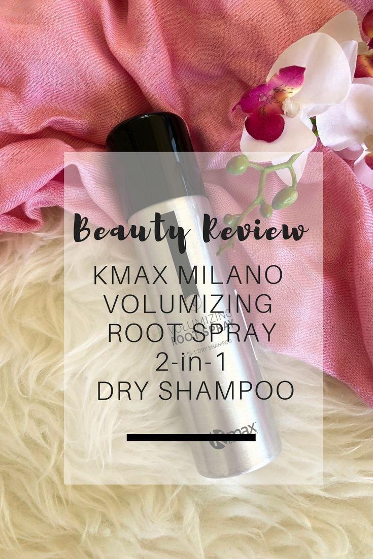Beauty Review: KMax Milano Volumizing Root Spray 2-in-1 Dry Shampoo | Ioanna's Notebook