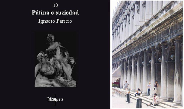 En este libro, Ignacio Paricionos habla sobre la pátina y la arquitectura, como el tiempo traza en las construcciones sus pinceladas a trav...