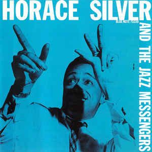 Horace Silver And The Jazz Messengers* - Horace Silver And The Jazz Messengers: buy CD, Comp, Copy Prot., RE, RM at Discogs