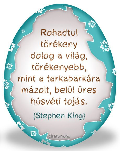Stephen King idézete a világról.