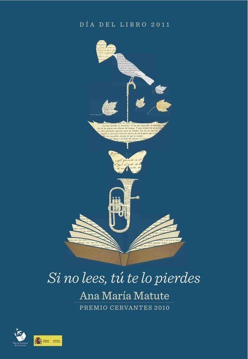 Si no lees, tú te lo pierdes, lema del día del libro 2011