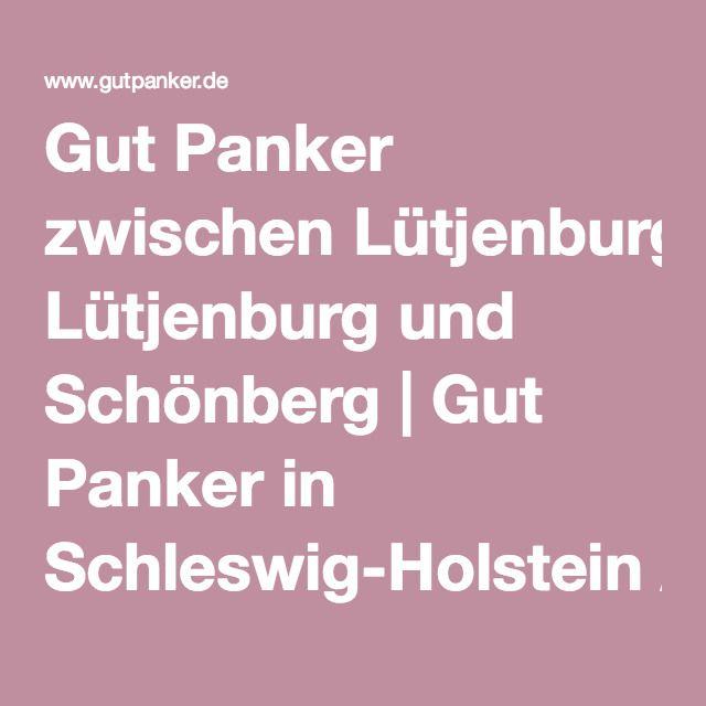 Gut Panker zwischen Lütjenburg und Schönberg | Gut Panker in Schleswig-Holstein / Ostholstein
