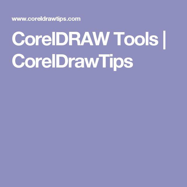 CorelDRAW Tools | CorelDrawTips