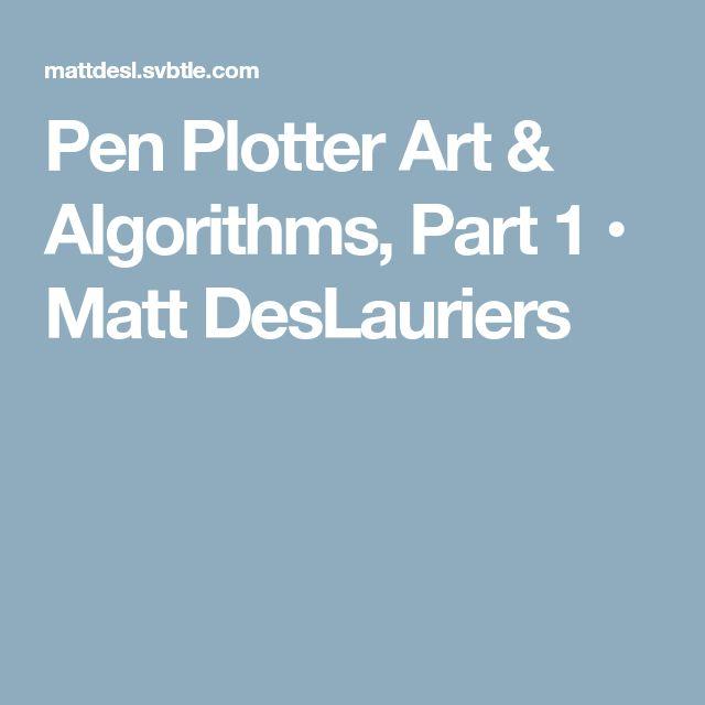 Pen Plotter Art & Algorithms, Part 1 • Matt DesLauriers