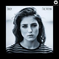 Fire Within — Birdy