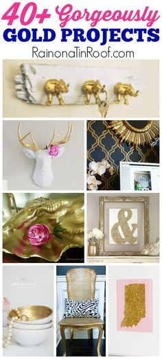 40+ gold home decor projects that you can do all on your own! Includes wall decor, wall treatments, accessories, furniture makeovers and more!
