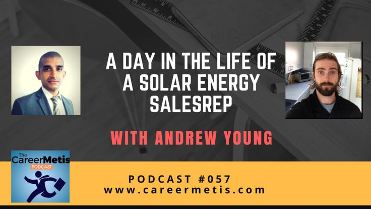 #podcast #adayinthelifeof #SolarPower   A Day in the Life of a Solar Energy Account Manager- Andrew Young