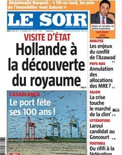 """""""#Hollande à la découverte du royaume"""" : la une du Soir (Maroc) aujourd'hui"""