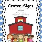 $  Preschool Center Signs:  Center Signs can serve several purposes; these are unique in that they provide parents and staff members with cues as to wh...
