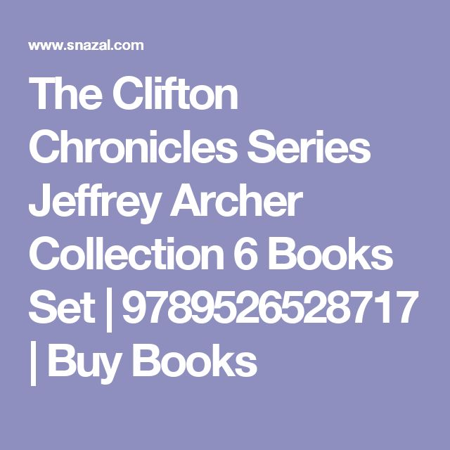 The Clifton Chronicles Series Jeffrey Archer Collection 6 Books Set | 9789526528717 | Buy Books