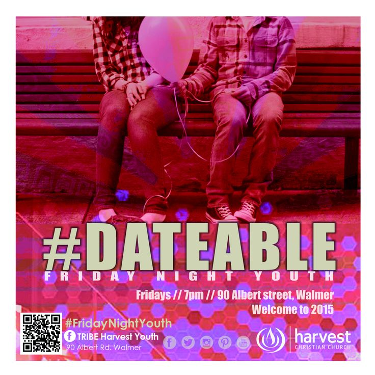 DATEABLE Friday Night Youth starts tonight with our new series #Dateable What? Find out tonight 7pm at Harvest.