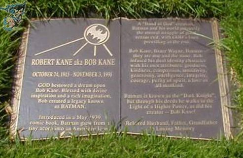 """""""Robert Kane aka Bob Kane -- GOD bestowed a dream upon Bob Kane, Blessed with divine inspiration and a rich imagination, Bob created a legacy known as BATMAN. Introduced in a May 1939 comic book, Batman grew from a tiny acorn into an American Icon. A 'Hand of God' creation, Batman and his world personify the eternal struggle of good versus evil, with GOD's laws prevailing in the end. Bob Kane, Bruce Wayne, Batman -- they are one and the same. Bob infused his dual identity character with his…"""