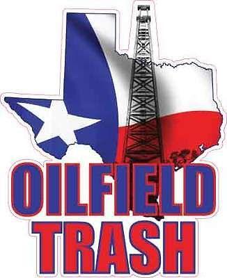 Texas oilfield trash vinyl decal