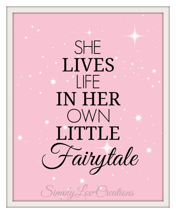She Lives Life In Her Own Little Fairytale  by SimplyLoveCreations, $15.00