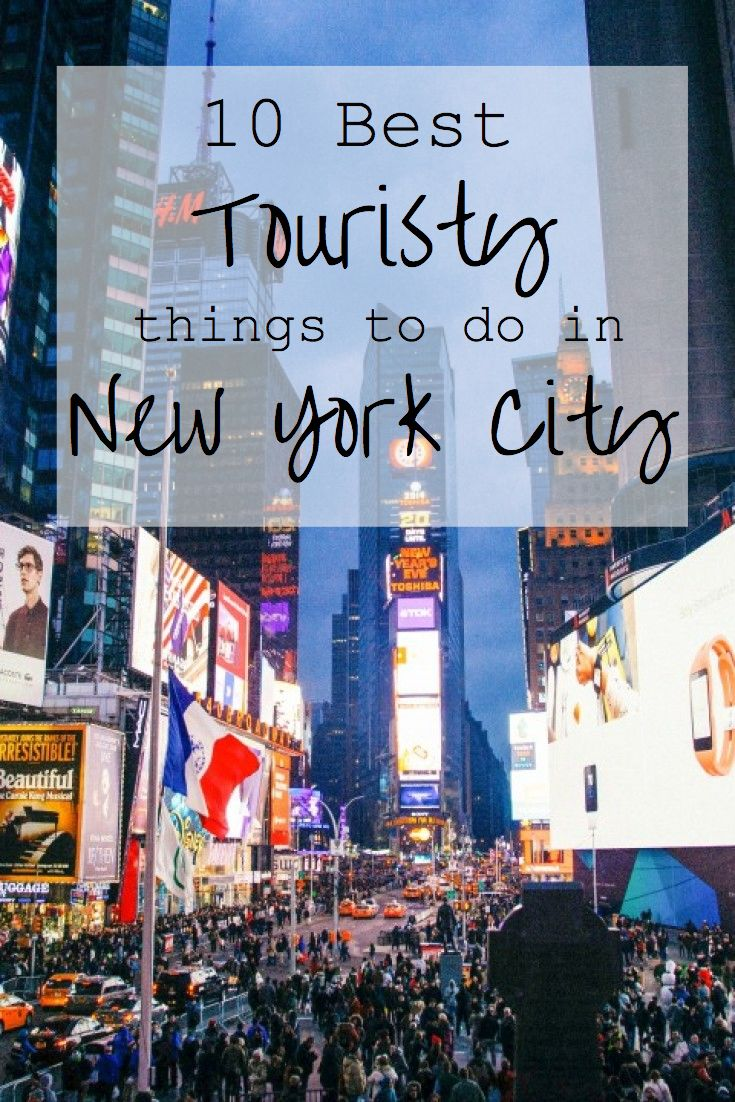 New York City is a must-visit destination. Don't stick your nose up at these awesome tourist spots //10 Best Touristy Things to do in NYC