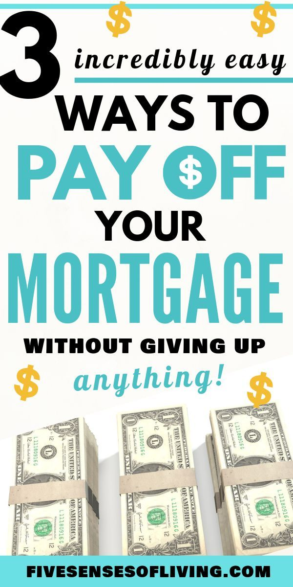 A Simple Guide On How To Pay Off Your Mortgage Early Paying Off Mortgage Faster Mortgage Payoff Pay Off Mortgage Early