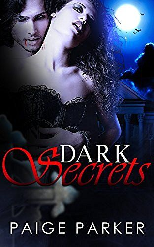 Dark Secrets: A Vampire Paranormal Romance (Paranormal Pregnancy Romance Mystery Paranormal Romance) (Paranormal Fantasy Romance New Adult Paranormal Romance) #eReaderIQ
