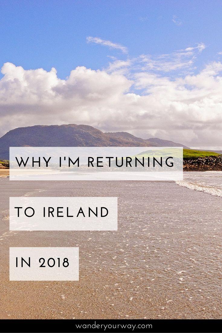 Why Am I Traveling To Ireland Again It S Love Ireland Travel