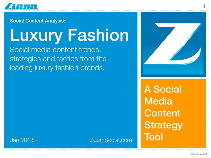 "social content analysis : ""the luxury fashion industry"" by Zuum via Slideshare"