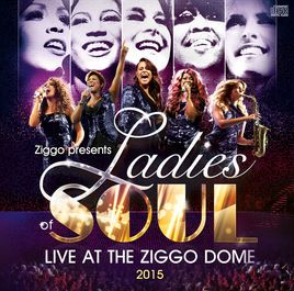 Live at the Ziggodome 2015 by Ladies of Soul on Apple Music